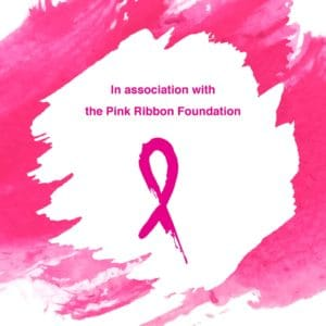In association with Pink Ribbon Foundation
